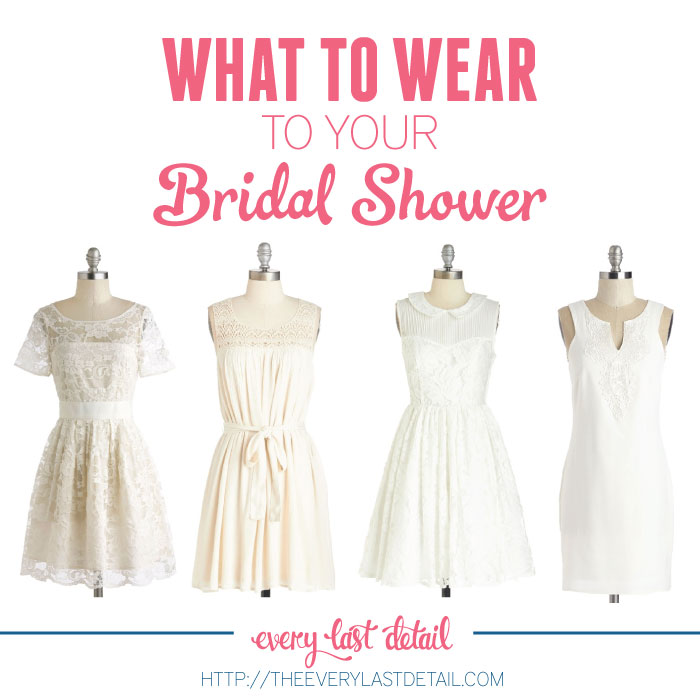 What To Wear To Your Bridal Shower via TheELD.com