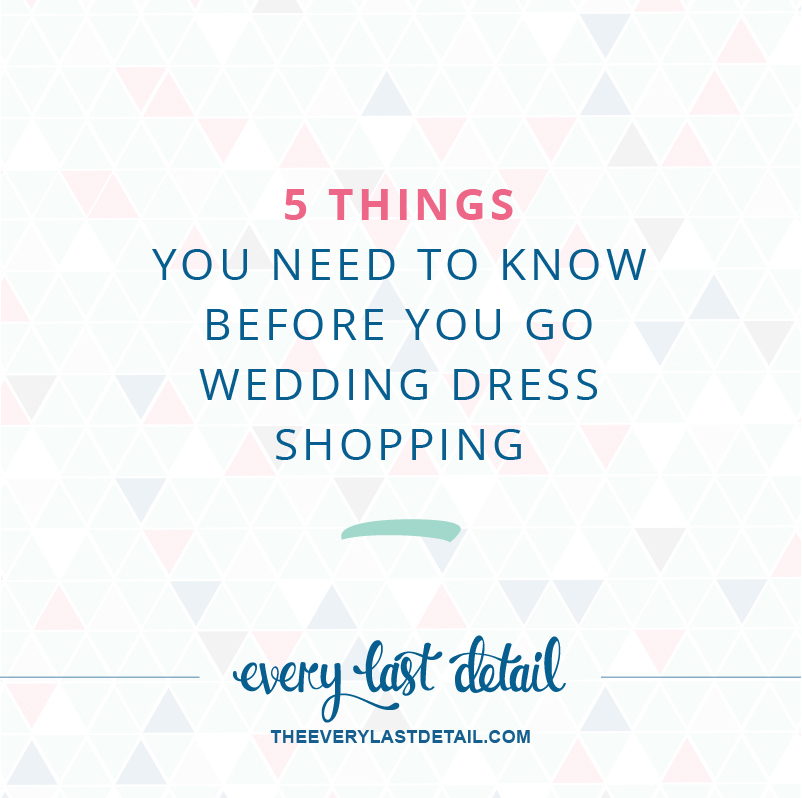 5 Things You Need To Know Before You Go Wedding Dress Shopping via TheELD.com