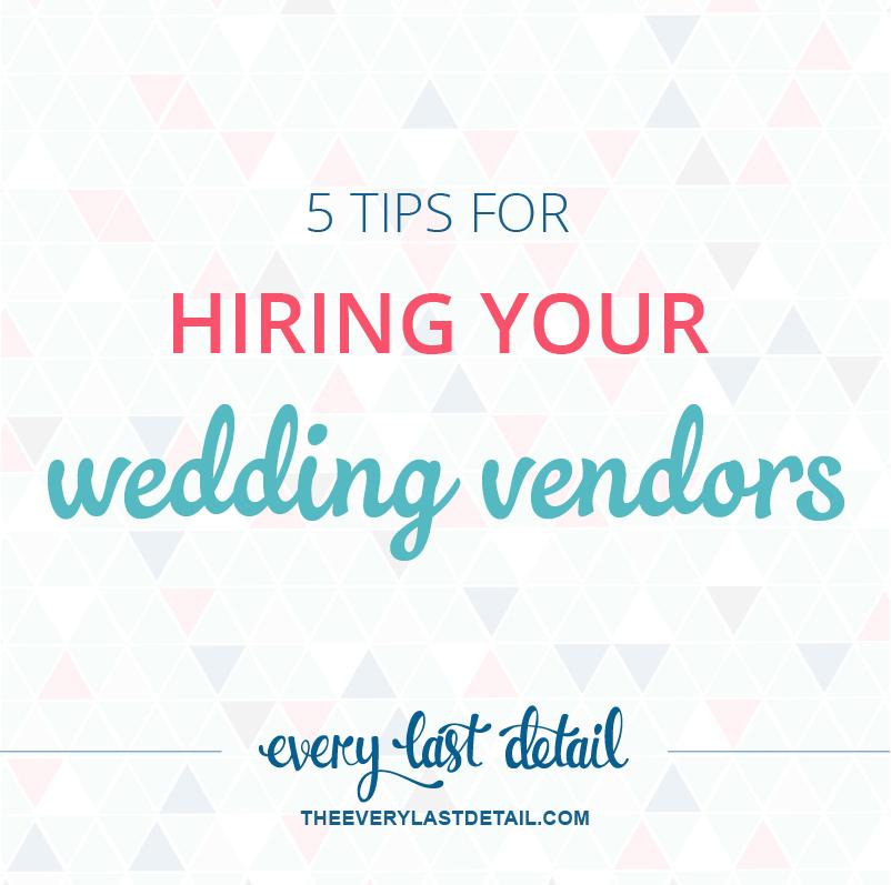 5 Tips For Hiring Your Wedding Vendors via TheELD.com