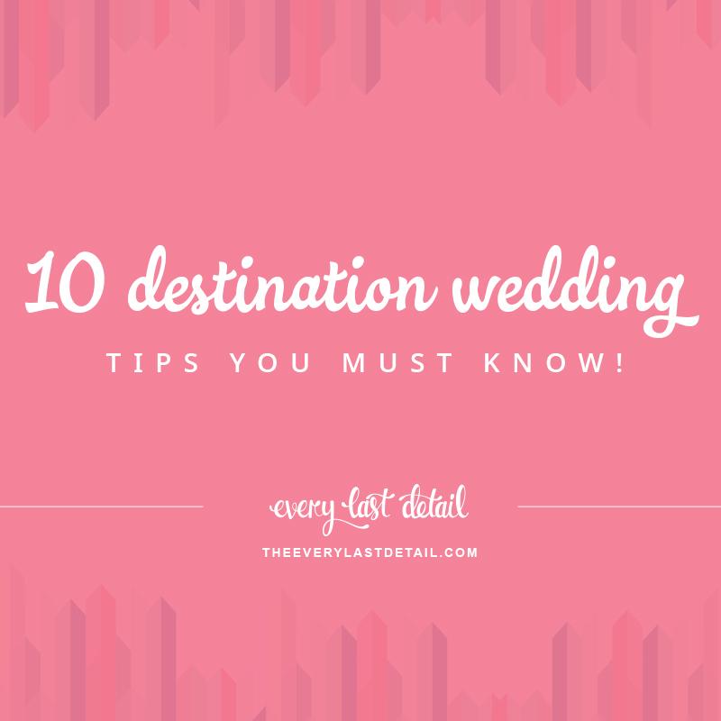 10 Destination Wedding Tips You Must Know! via TheELD.com