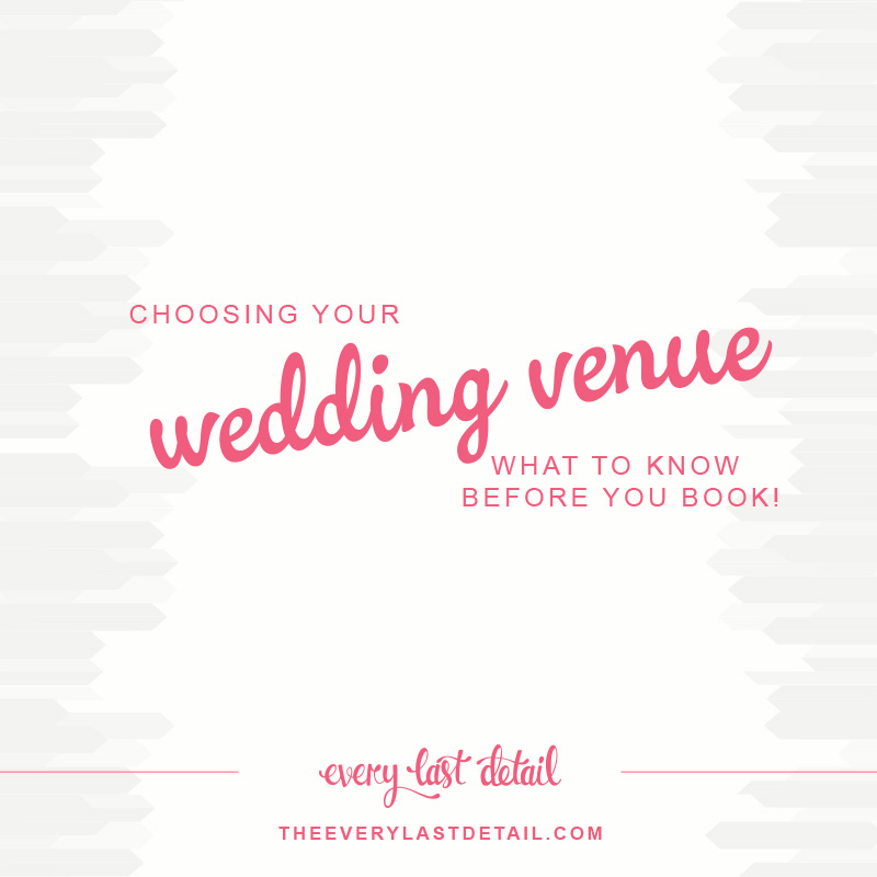 Choosing Your Wedding Venue: What To Know Before You Book! via TheELD.com