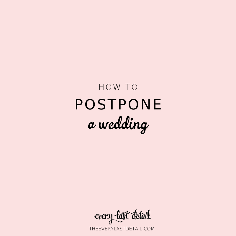 How To Postpone a Wedding (Due To The Coronavirus) via TheELD.com