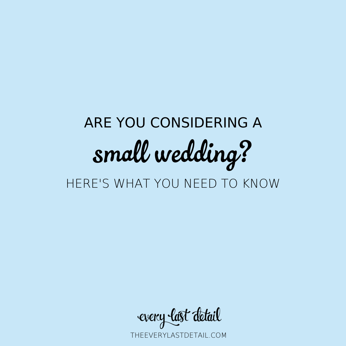 Considering a Small Wedding? Heres What You Need To Know! via TheELD.com