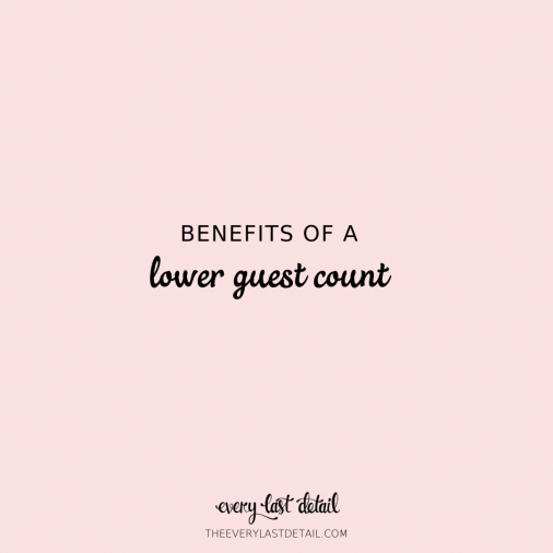 The Benefits of a Lower Guest Count via TheELD.com